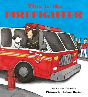 Picture of This Is the Firefighter [Board Book]