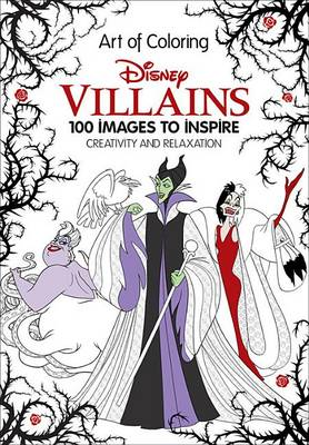 Picture of Art of Coloring: Disney Villains: 100 Images to Inspire Creativity and Relaxation