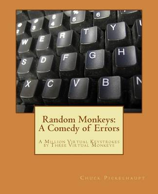 Picture of Random Monkeys: A Comedy of Errors