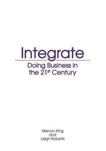 Picture of Integrate: Doing Business in the 21st Century