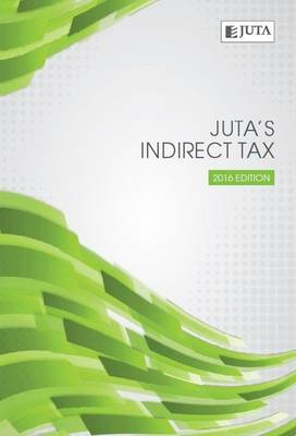 Picture of JutaÆs indirect tax (2016 edition)