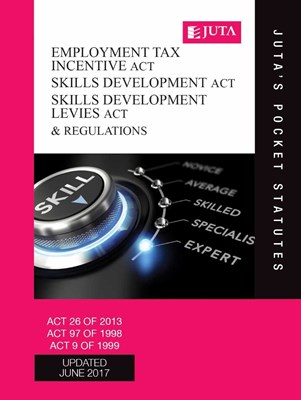 Picture of Employment Tax Incentive Act 26 of 2013; Skills Development Act 97 of 1998; Skills Development Levies Act 9 of 1999 & regulations