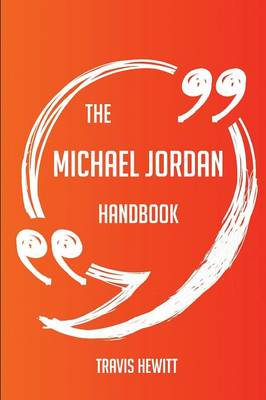 Picture of The Michael Jordan Handbook - Everything You Need to Know about Michael Jordan