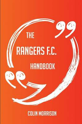 Picture of The Rangers F.C. Handbook - Everything You Need to Know about Rangers F.C.