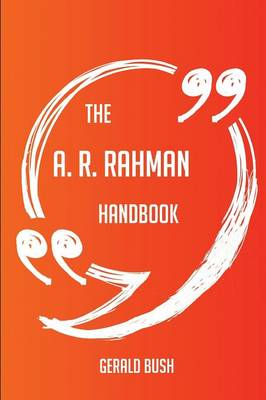 Picture of The A. R. Rahman Handbook - Everything You Need to Know about A. R. Rahman