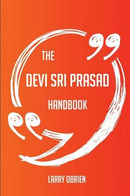 Picture of The Devi Sri Prasad Handbook - Everything You Need to Know about Devi Sri Prasad