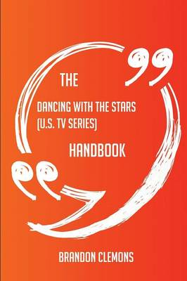 Picture of The Dancing with the Stars (U.S. TV Series) Handbook - Everything You Need to Know about Dancing with the Stars (U.S. TV Series)