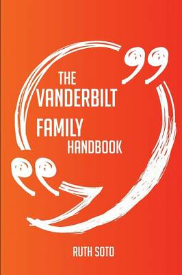 Picture of The Vanderbilt Family Handbook - Everything You Need to Know about Vanderbilt Family