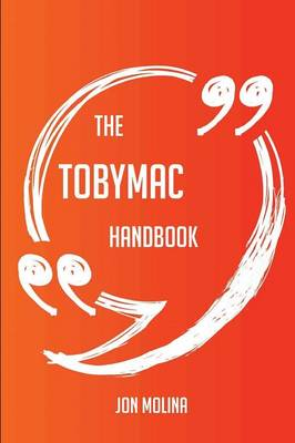 Picture of The Tobymac Handbook - Everything You Need to Know about Tobymac