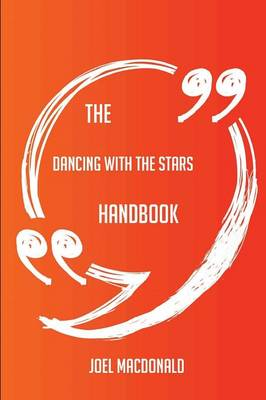 Picture of The Dancing with the Stars Handbook - Everything You Need to Know about Dancing with the Stars