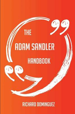 Picture of The Adam Sandler Handbook - Everything You Need to Know about Adam Sandler
