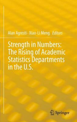 Picture of Strength in Numbers: the Rising of Academic Statistics Departments in the U. S.