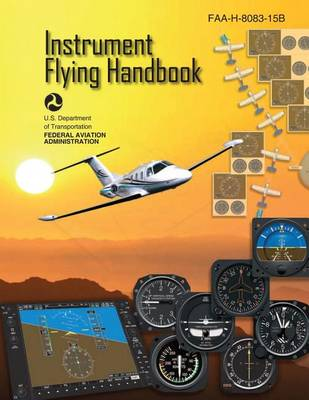 Picture of Instrument Flying Handbook (FAA-H-8083-15b) [Black & White Edition]