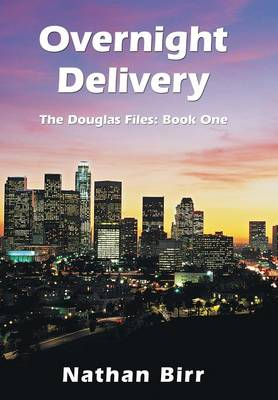 Picture of Overnight Delivery: The Douglas Files: Book One