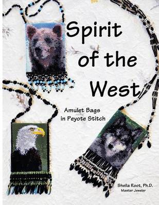Picture of Spirit of the West: Amulet Bags in Peyote Stitch