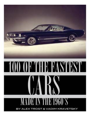 Picture of 100 of the Fastest Cars Made in the 1960s