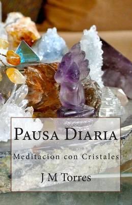 Picture of Pausa Diaria: Meditacion Con Cristales
