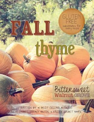 Picture of Fall Thyme: Bittersweet Walnut Grove