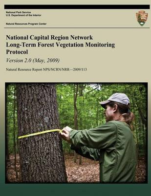 Picture of National Capital Region Network Long-Term Forest Vegetation Monitoring Protocol Version 2.0