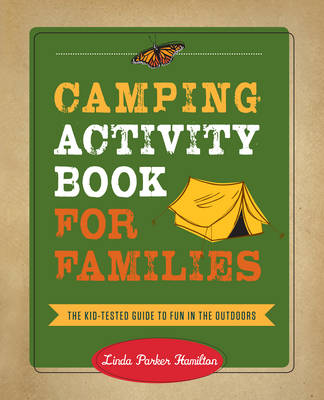 Picture of Camping Activity Book for Families: The Kid-Tested Guide to Fun in the Outdoors