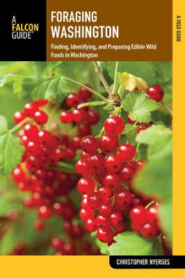 Picture of Foraging Washington: Finding, Identifying, and Preparing Edible Wild Foods