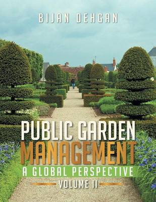 Picture of Public Garden Management: A Global Perspective: Volume II