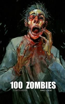 Picture of 100 Zombies: A Sketchbook