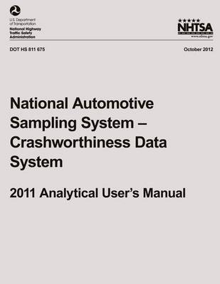 Picture of National Automotive Sampling System ? Crashworthiness Data System, 2011 Analytical User?s Manual