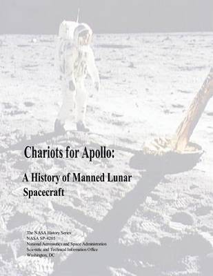 Picture of Chariots for Apollo: A History of Manned Lunar Spacecraft