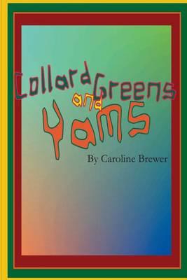 Picture of Collard Greens and Yams: A Rhythmic, Rhyming Soul Food Odyssey