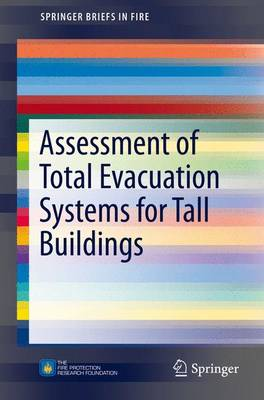Picture of Assessment of Total Evacuation Systems for Tall Buildings
