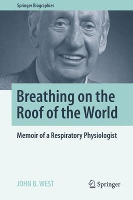 Picture of Breathing on the Roof of the World: Memoir of a Respiratory Physiologist