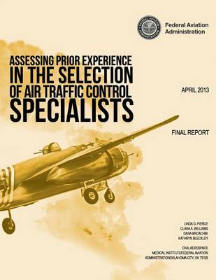 Picture of Assessing Prior Experience in the Selection of Air Traffic Control Specialists