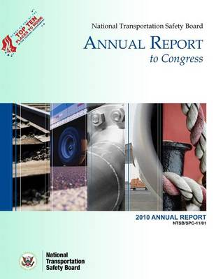 Picture of National Transportation Safety Board Annual Report to Congress: 2010 Annual Report
