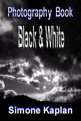 Picture of Photography: Black & White: Special Edition