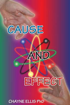 Picture of Cause and Effect: It Is Your Mind That Creates This World