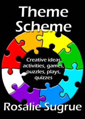 Picture of Theme Scheme: Creative Ideas, Activities, Games, Puzzles, Plays, Quizzes