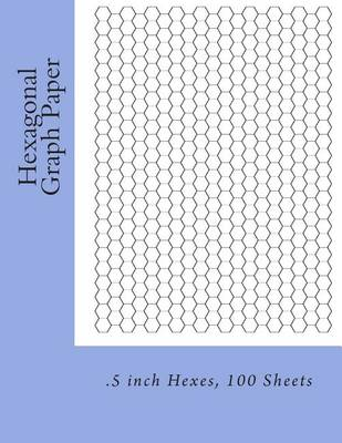 Picture of Hexagonal Graph Paper: .5 Inch Hexes, 100 Sheets