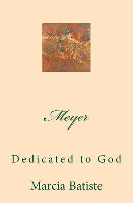 Picture of Meyer: Dedicated to God