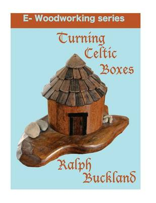 Picture of Turning Celtic Boxes