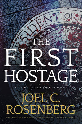 Picture of The First Hostage: A J. B. Collins Novel