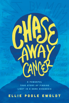 Picture of Chase Away Cancer: A Powerful True Story of Finding Light in a Dark Diagnosis