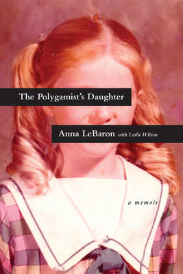 Picture of The Polygamist's Daughter: A Memoir