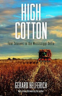 Picture of High Cotton: Four Seasons in the Mississippi Delta