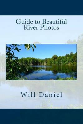 Picture of Guide to Beautiful River Photos