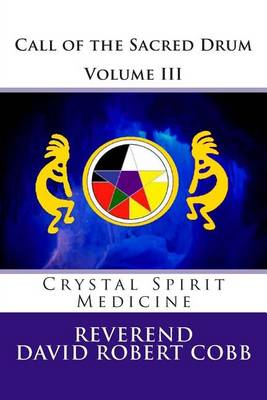 Picture of Call of the Sacred Drum: Crystal Spirit Medicine