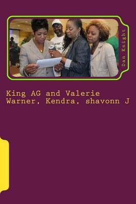 Picture of King AG and Valerie Warner, Kendra, Shavonn J: The People in the Industry I Admire Today