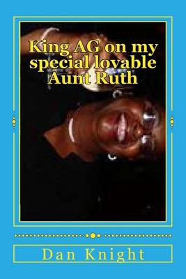 Picture of King AG on My Special Lovable Aunt Ruth: She Taught Me How to Swim and Work