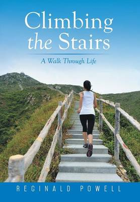 Picture of Climbing the Stairs: A Walk Through Life