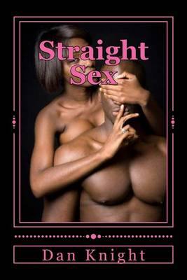 Picture of Straight Sex: Erotic Arrousals in the Big City
